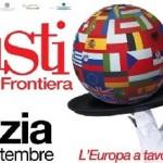 Gusti di Frontiera: l'Europa, e tanto altro, a tavola