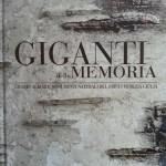 I Giganti della Memoria: un libro per amarli