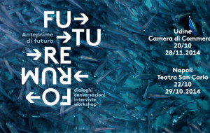 Future Forum 2014 – Gli appuntamenti di oggi e domani