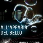 """""""ALL'APPARIR DEL BELLO"""" CORMÒNSLIBRI 2014 Festival del Libro e dell'Informazione"""