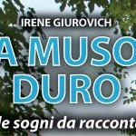 A MUSO DURO, MILLE SOGNI DA RACCONTARE – in memoria di Adriano Ioan