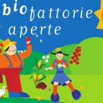 BIOFATTORIE APERTE 2016: UNA GIORNATA NELLE AZIENDE AGRICOLE BIOLOGICHE REGIONALI
