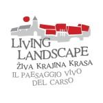 LIVING LANDSCAPE: PER CONOSCERE IL CARSO