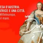 TRIESTE: MARIA TERESA D'AUSTRIA, UNA MOSTRA LA RACCONTA