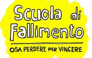 """A """"SCUOLA DI FALLIMENTO"""", COME RIPARTIRE DAGLI ERRORI"""