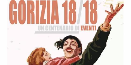 GRANDE GUERRA: 100 EVENTI, DALLA CARTA DI GORIZIA ALLO STRUCOLO DELLA PACE