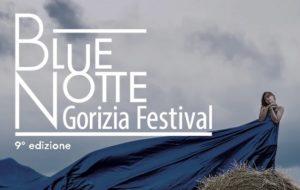 BLUE  NOTTE GORIZIA FESTIVAL  2019