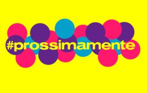 #PROSSIMAMENTE – prossimi alla comunità, prossimi a tornare in scena