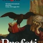 E'Storia 2012: Profeti