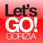 Let's Go: tutti a Gorizia!